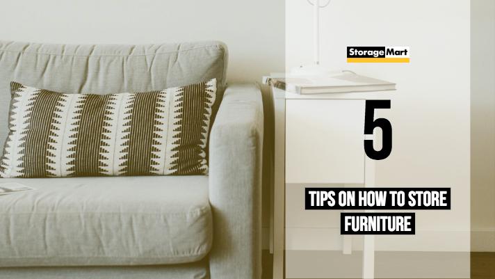 StorageMart offers 5 tips on furniture storage