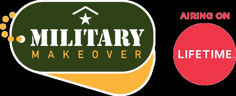 Military Makeover Airing on Lifetime TV